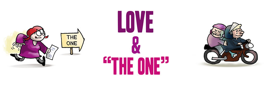 "Love & ""The One"""