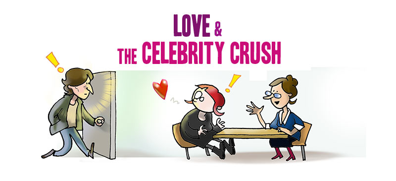 Love & the Celebrity Crush